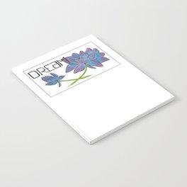 Dare to Dream Notebook