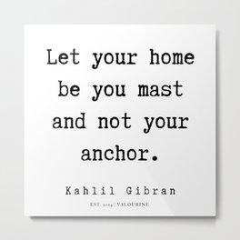 95  | Kahlil Gibran Quotes | 190701 Metal Print
