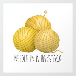 Needle In A Haystack Art Print