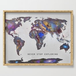 """Star map. Never stop exploring...II"". World map. Serving Tray"