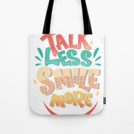 Talk Less Smile More - Hamilton Tote Bag