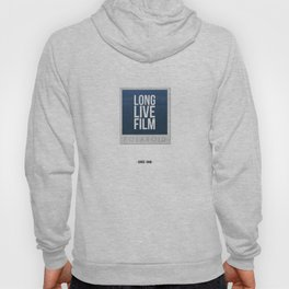 Long Live Film  Hoody