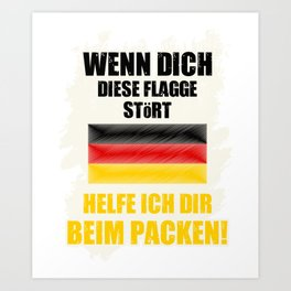 If this flag bothers you, I'll help you pack Germany Art Print
