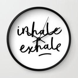 Inhale Exhale black and white contemporary minimalism typography print home wall decor bedroom Wall Clock