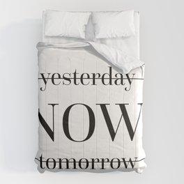 NOW Motivational Quote Comforters