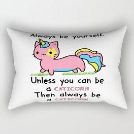 Always Be Yourself unicorn Rectangular Pillow