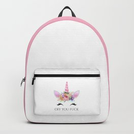 Off You Fuck, Cute, Funny, Quote Backpack
