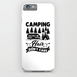 Camping Hair Dont Care v2 bw iPhone Case