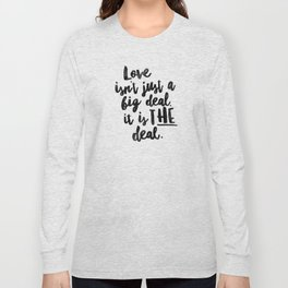 Love is the deal Long Sleeve T-shirt