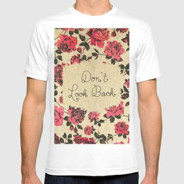 """Don't Look Back"" with Red Rustic Roses & Gold T-shirt"