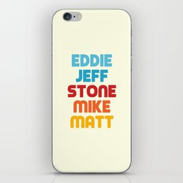 Eddie Jeff Stone Mike Matt iPhone Skin