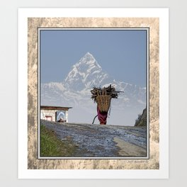 WOOD CARRIER AND MACHAPUCHARE IN NEPAL Art Print