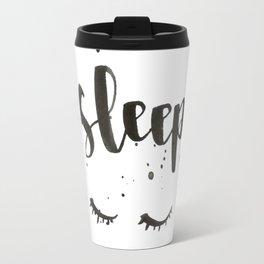 sleep calligraphy Travel Mug