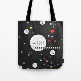 Do Good, Make Good Tote Bag