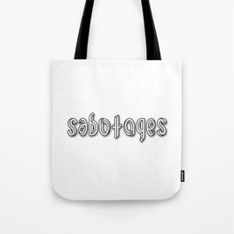 SABOTAGES ambigram and impossible font Tote Bag