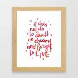 dumbledore live quote (coral) Framed Art Print