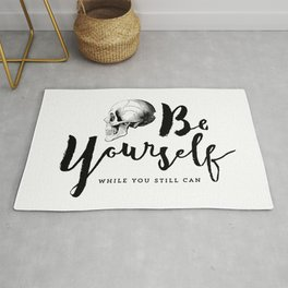 Brush lettering design - Be Yourself, while you still can Rug