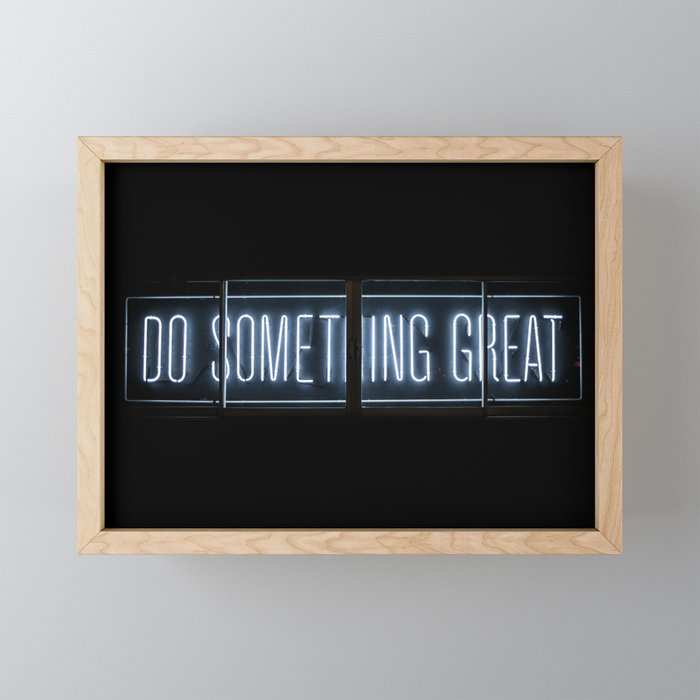 DO SOMETHING GREAT, Neon Framed Mini Art Print