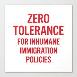 Zero tolerance for... (Red text) Canvas Print