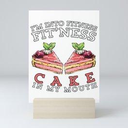 Funny Fitness Dessert Cake Exercise Workout Gift Mini Art Print