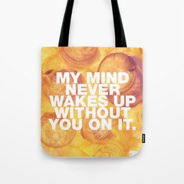 SUNDAYS ARE FOR SOULMATES / My mind Tote Bag