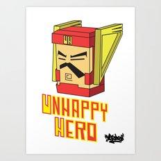 unhappy hero Art Print