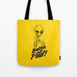 Better call Paul Tote Bag