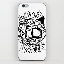 Hear Me Roar iPhone Skin