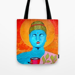 Even the Buddha needs a cuppa Tote Bag