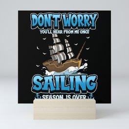 Sailing Sailing Ship Ocean Boat Saying Gift Mini Art Print