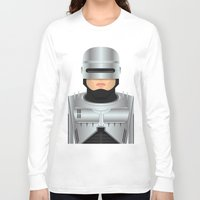 robocop Long Sleeve T-shirts featuring Robocop by Capitoni