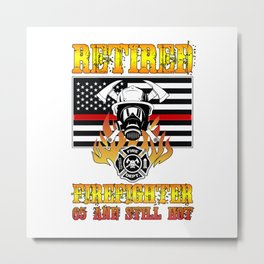 Retired Firefighter 65th Birthday Thin Red Line Flag Metal Print
