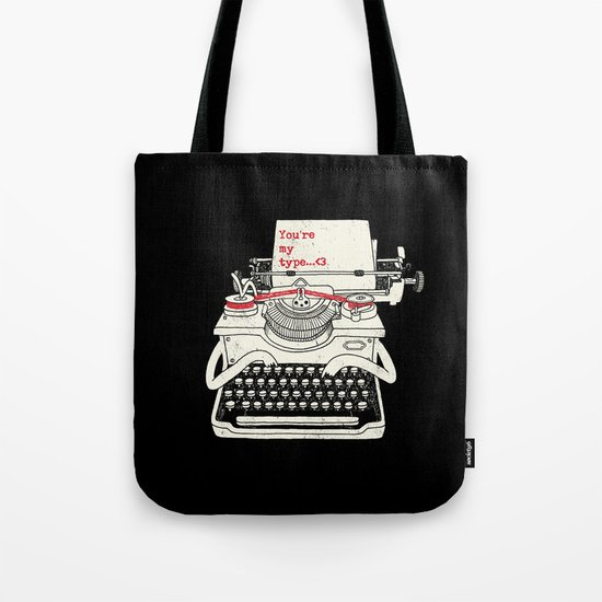You're my type Tote Bag