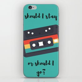 Should I stay or should I go? iPhone Skin