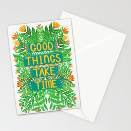 Good Things Take Time Light Version Stationery Cards