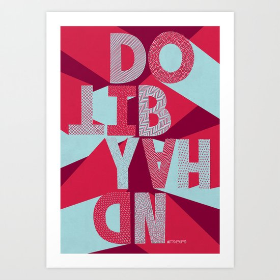 DO IT BY HAND! Art Print