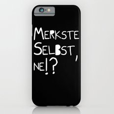 Merkste selbst, ne!? iPhone 6s Slim Case