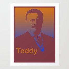 Teddy Theodore Roosevelt 4th Of July Men Women pop Art Print