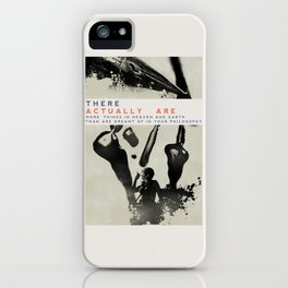 Things of heaven and Earth iPhone Case