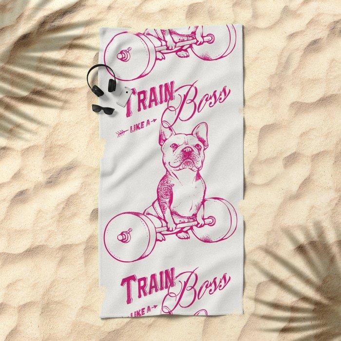 Train Like A Boss Beach Towel