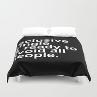 introvert Duvet Covers featuring Reclusive, Single, & Ready To Avoid All People Introvert by Ludwig Van Bacon