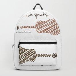 """""""Where words fail, music speaks."""" Backpack"""