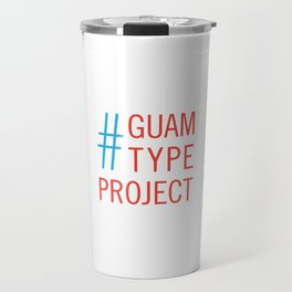 Guam Type Project Logo Travel Mug