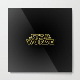 Star Worse Metal Print