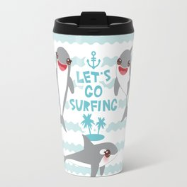 Lets go surfing. Cartoon kawaii dolphin Travel Mug