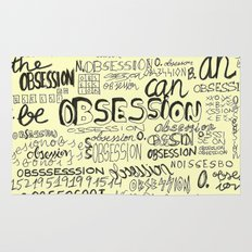 Obsession can be an obsession Rug