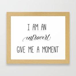 Introvert Moment Framed Art Print