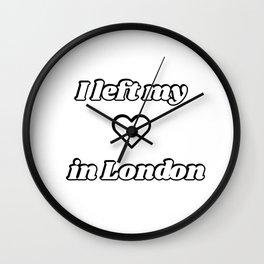 I left my heart in London Wall Clock