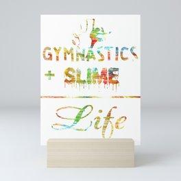 Gymnastics and slime is life colors athletic Mini Art Print