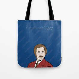 Ron Burgundy Anchorman  Tote Bag